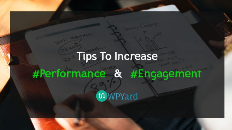 Basic WordPress Tips to Increase Site Performance – Boost Engagement