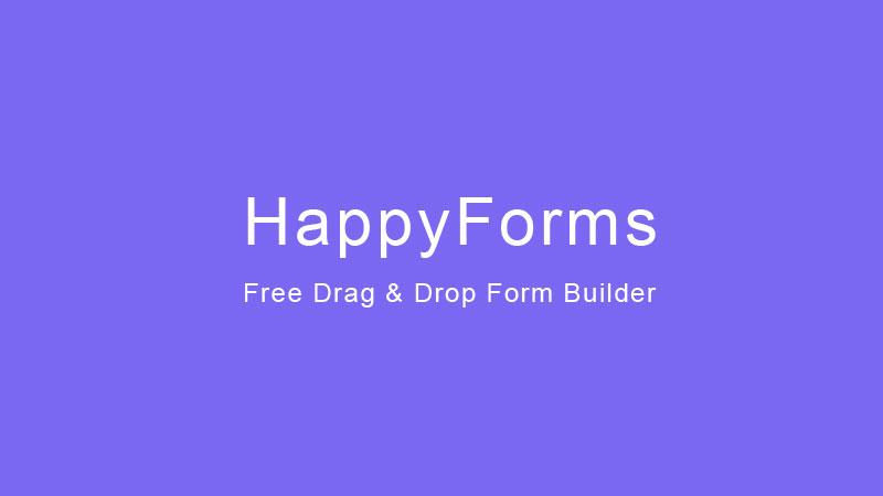 Happy Forms – Powerful Free WordPress Form Builder – Drag & Drop Form Builder